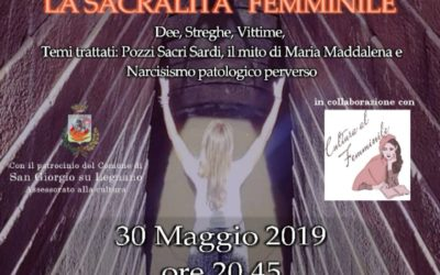 La Sacralità Femminile. Convegno a S. Giorgio su Legnano (Milano)